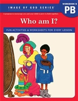 Who Am I? Image of God - Student Workbook B