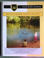 Great Books Academy Grade 6th Grade Lesson Plans binder