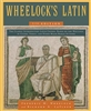 Required for Latin I Online Class: Wheelock's Latin 7th Edition (The Wheelock's Latin Series) 7th Edition by Richard A. Lafleur (Author)