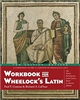 Required for Latin I Online Class: Workbook for Wheelock's Latin 3rd Revised Edition