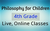 Philosophy for Children Online Class - 4th Grade