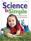 Science is Simple: Over 250 Activities