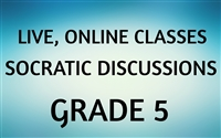 Socratic Discussions Online Class for Grade 5