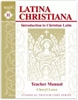 Latina Christiana II Teacher Manual (recommended for Grades 5-6)