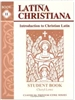Latina Christiana II Student Book (recommended for Grades 5-6)
