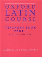 Oxford Latin Course, Part I Teacher Book (recommended for Grade 7)
