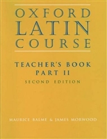 Oxford Latin Course: Teacher's Book Part II (recommended for Grade 8)