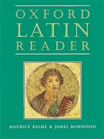Oxford Latin Course, Reader (recommended for Grade 10)