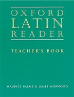 Oxford Latin Reader: Teacher's Book (recommended for Grade 10)