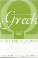 Elementary Greek Koine for Beginners, Year One Textbook Paperback