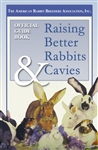 Guidebook to Raising Better Rabbits & Cavies