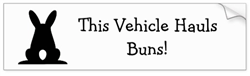 This Vehicle Hauls Buns! Decal/Sticker