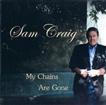My Chains Are Gone - Physical CD