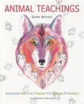 Animal Teachings by Dawn Brunke