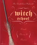 Witch School: Ritual, Theory, and Practice