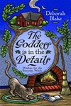 The Goddess Is in the Details by Deborah Blake