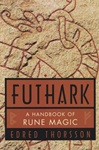 Futhark: Handbook Of Rune Magic  by Thorsson