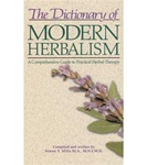 Dictionary of Modern Herbalism by Simon Mills