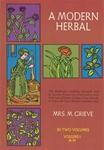 Modern Herbal  Vol 1 by Mrs M Grieve