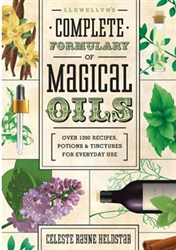 Llewellyn Complete Formulary of Magical Oils