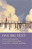 ONE BIG TENT Soft Cover Book by AA Grapevine publications