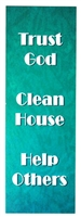 Trust God Clean House Help Others Laminated Recovery Bookmark