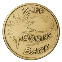 Keep Coming Back Bronze Inspiration Medallion