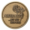 Powerless but not Helpless Bronze Recovery Medallion featuring a rose