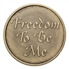 Freedom To Be Me Bronze Recovery Slogan Medallion