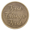 First Things First Bronze Recovery Slogan Medallion