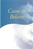 AA Came to Believe Book