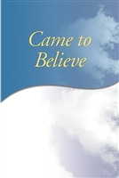 AA Came to Believe Soft Cover Book