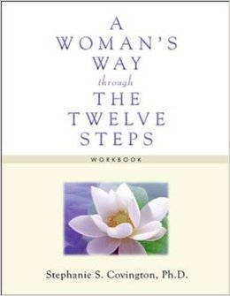 A Woman's Way through 12 Steps - WORKBOOK