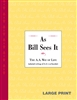 As Bill Sees It  - The A.A. Way of Life (Soft cover) - Large Print Book