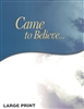 Came to Believe LARGE PRINT Book