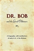 Dr. Bob and the Good Oldtimers Hard Cover Book