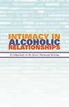 Intimacy in Alcoholic Relationships - Al-Anon Family Group, Inc
