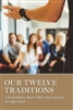 Our Twelve Traditions Soft Cover Book by AA Grapevine, Inc.