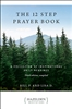 The 12 Step Prayer Book - A Collection of Inspirational Daily Readings