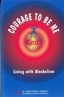 Courage To Be Me - ALATEEN - Al-Anon Family Groups