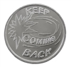 Keep Coming Back Aluminum Recovery Coin