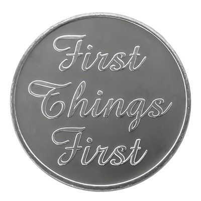 First Things First Aluminum Recovery Coin