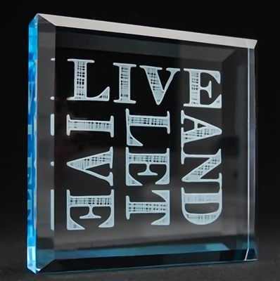 Laser Engraved Live And Let Live Clear-Blue Acrylic Paper Weight