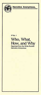 NA Pamphlet - 1 - Who, What, How, and Why - Front