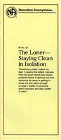 NA Pamphlet - IP - 21 - The Loner - Staying Clean in Isolation