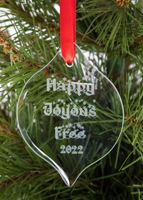 HAPPY, JOYOUS, AND FREE - RECOVERY ORNAMENT - 2019
