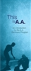 A.A. General Service Conference approved literature - This is A.A. AAWS - Pamphlet 1