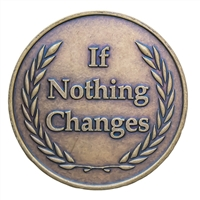 If Nothing Changes Recovery Bronze Medallion