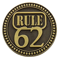 "AA Bronze Rule 62 Medallion - The back of this coin has the statement ""Don't take yourself too damn seriously."""