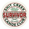 "3"" Diameter - Shit Creek Canoe Club, Survivor Sticker"